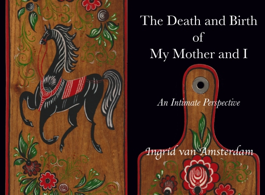The Death and Birth of My Mother and I cover